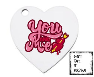 Valentines heart shaped keyrings - Don't take it personal