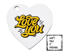 Load image into Gallery viewer, Valentines heart shaped keyrings - Don't take it personal