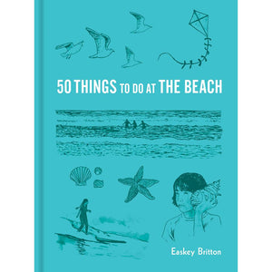 50 Things to Do at the Beach Easkey Britton