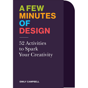 A Few Minutes of Design Emily Campbell