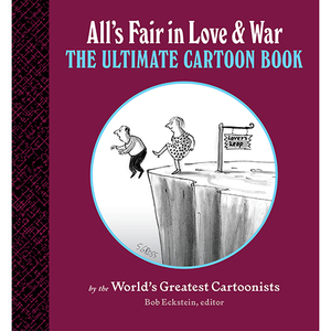 All's Fair in Love and War Bob Eckstein