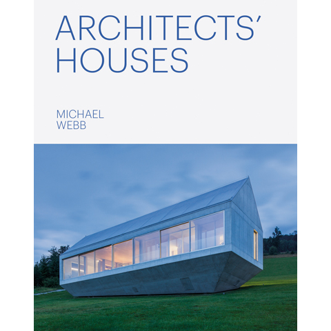 Architects' Houses Michael Webb
