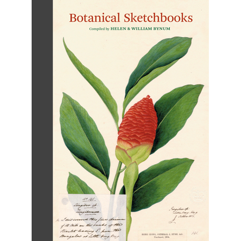 Botanical Sketchbooks Helen Bynum, William Bynum