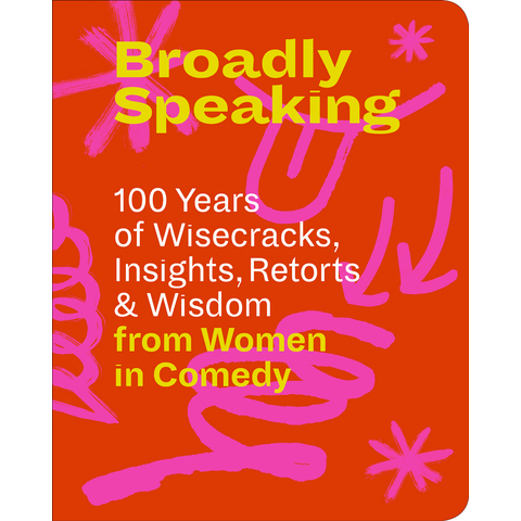 Broadly Speaking Edited by Barbara Darko, with Rob Shaeffer