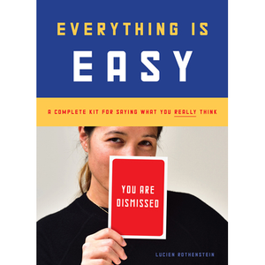 Everything is Easy <b>Details: </b>30 cards in a packet<br/><b>Size: </b>6.1 X 8.46 IN<br/><b>Publication Date: </b>09/11/2018<br/><b>Rights: </b>World English <br/> Lucien Rothenstein