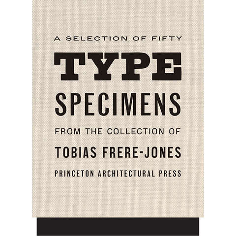 Fifty Type Specimens Tobias Frere-Jones