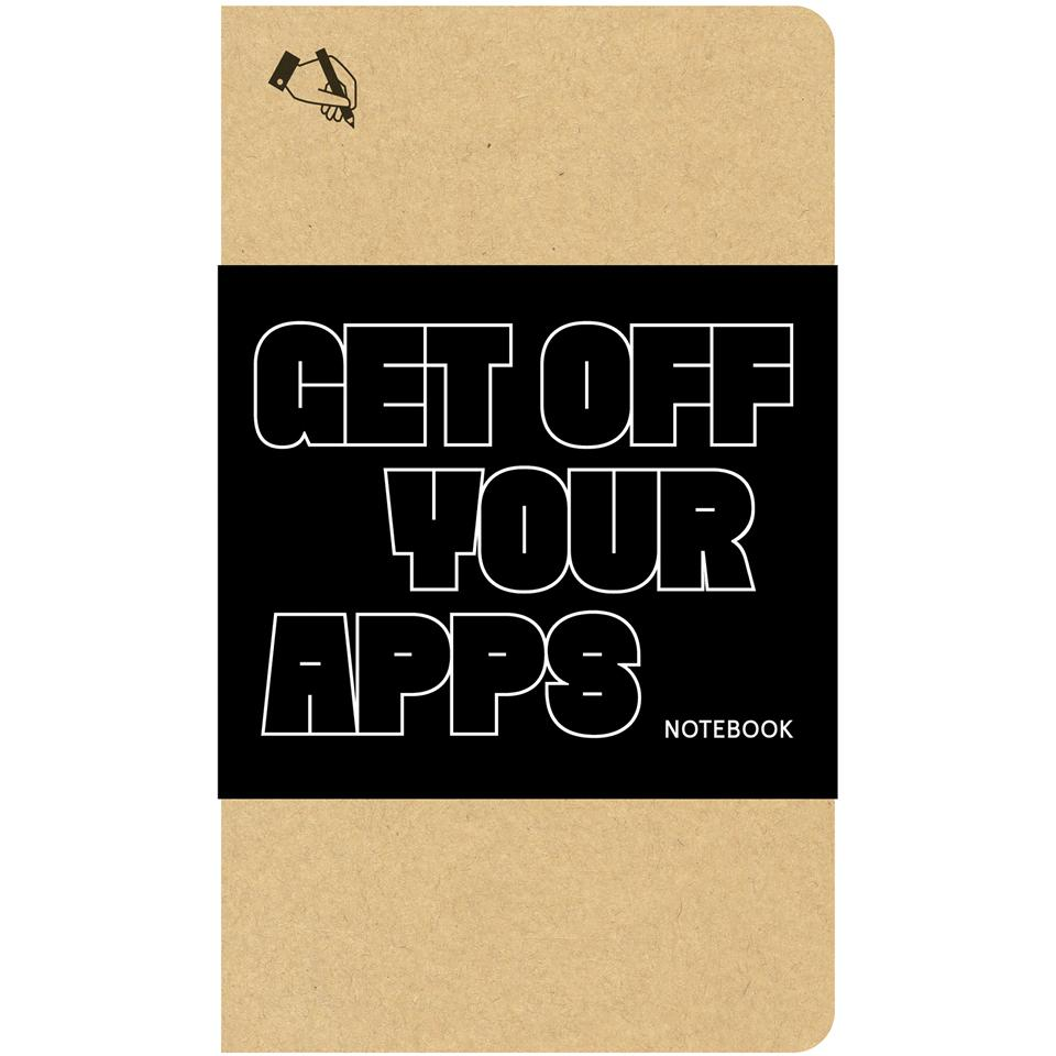Get Off Your Apps Notebook Princeton Architectural Press