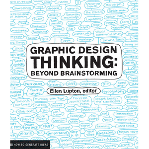 Graphic Design Thinking Ellen Lupton