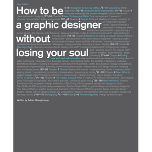 How to Be a Graphic Designer without Losing Your Soul, new edition Adrian Shaughnessy