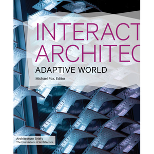 Interactive Architecture Michael Fox