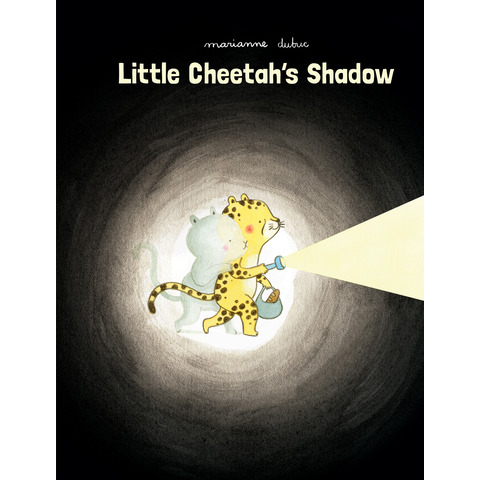 Little Cheetah's Shadow Marianne Dubuc