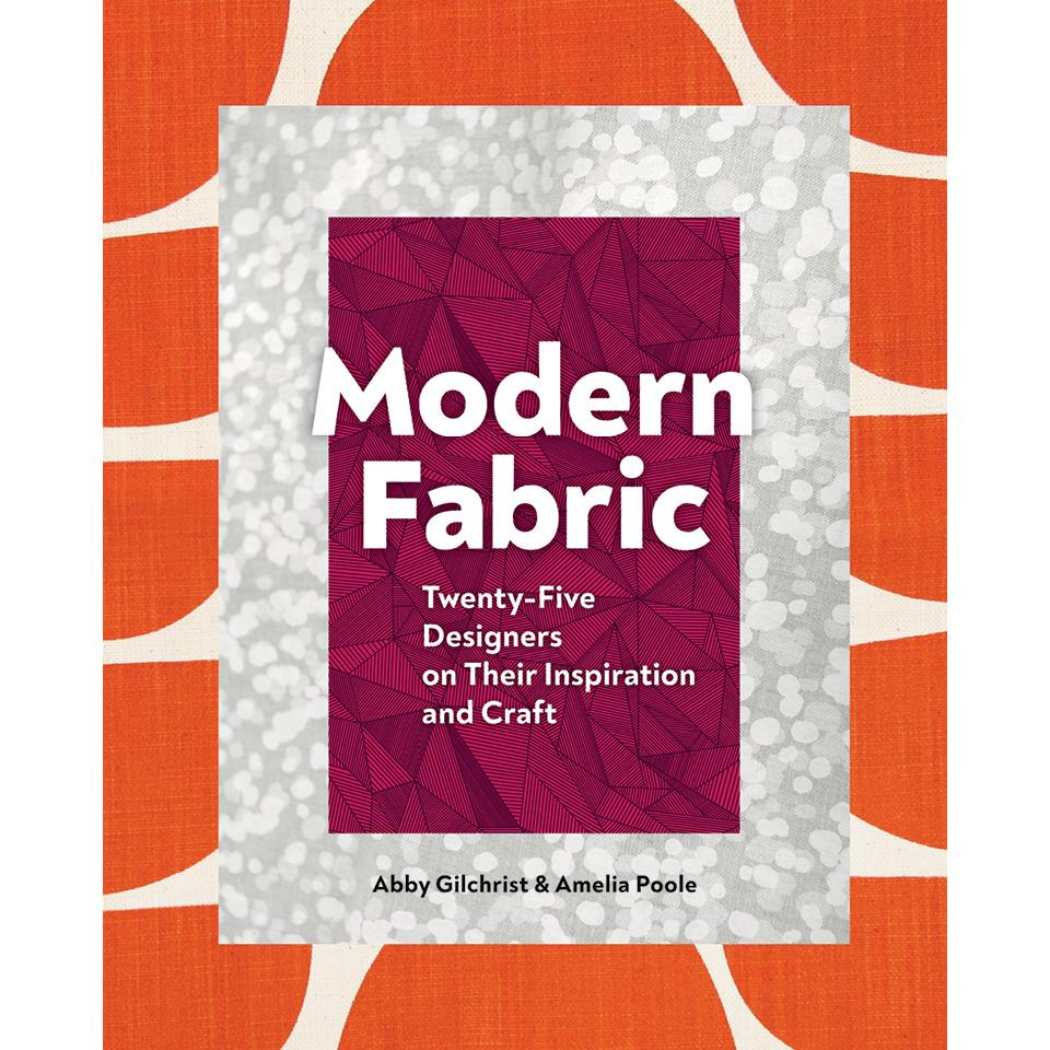 Modern Fabric Abby Gilchrist, Amelia Poole