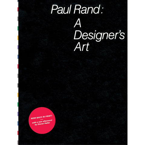 Paul Rand: A Designer's Art Paul Rand