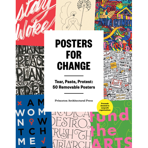 Posters for Change Princeton Architectural Press