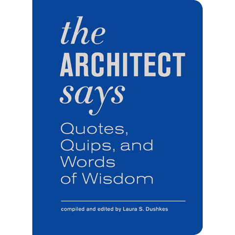 The Architect Says Laura Dushkes
