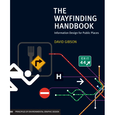 The Wayfinding Handbook David Gibson