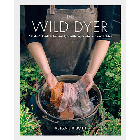 The Wild Dyer Abigail Booth