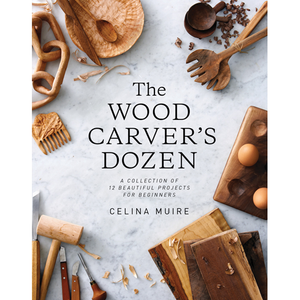The Wood Carver's Dozen Celina Muire