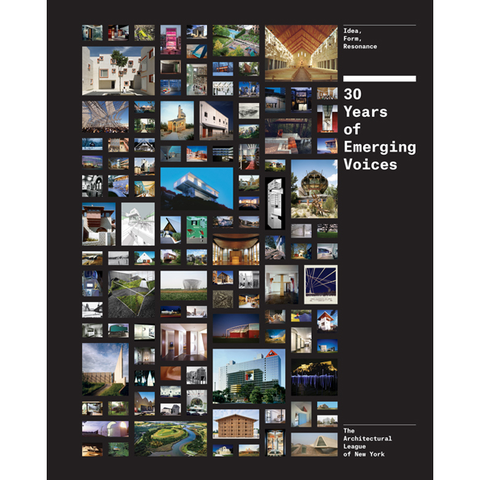 Thirty Years of Emerging Voices Princeton Architectural Press