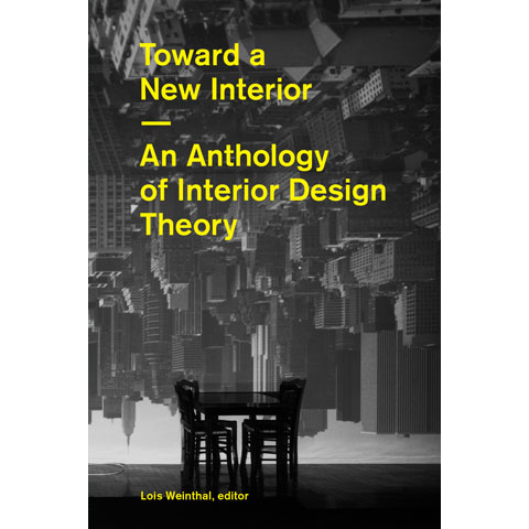 Toward a New Interior Lois Weinthal