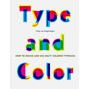 Type and Color Mark van Wageningen