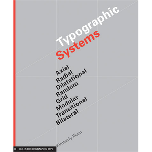 Typographic Systems Kimberly Elam