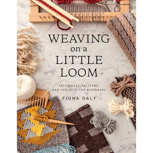 Weaving on a Little Loom Fiona Daly