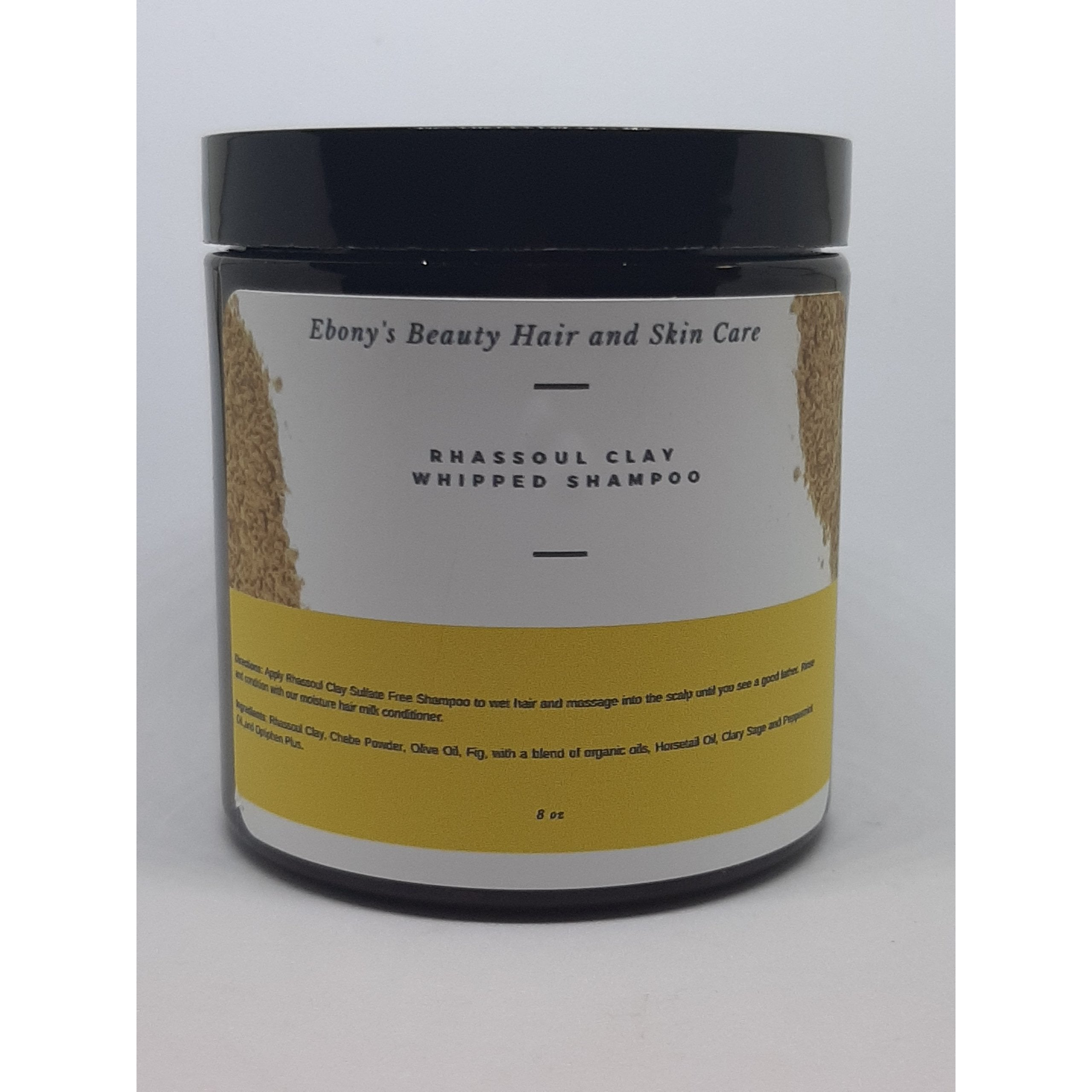 Rhassoul Clay Whipped Shampoo - Ebony's Beauty Hair and Skin Care LLC