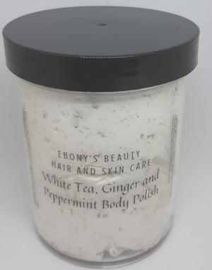 White Tea, Ginger and  Peppermint Body Polish - Ebony's Beauty Hair and Skin Care LLC