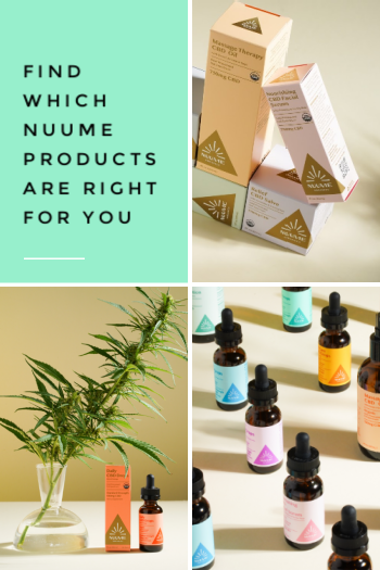 Which CBD products are right for me with NuuMe Organics