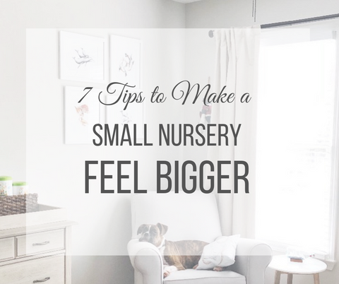 How to Make a Small Nursery feel Big