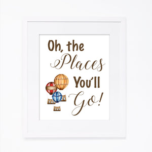 Oh The Places You'll Go Quote Print with White Mat