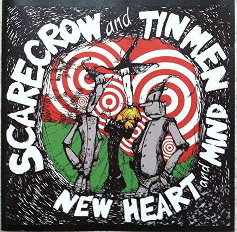 New Heart & Mind (Scarecrow and Tinmen)