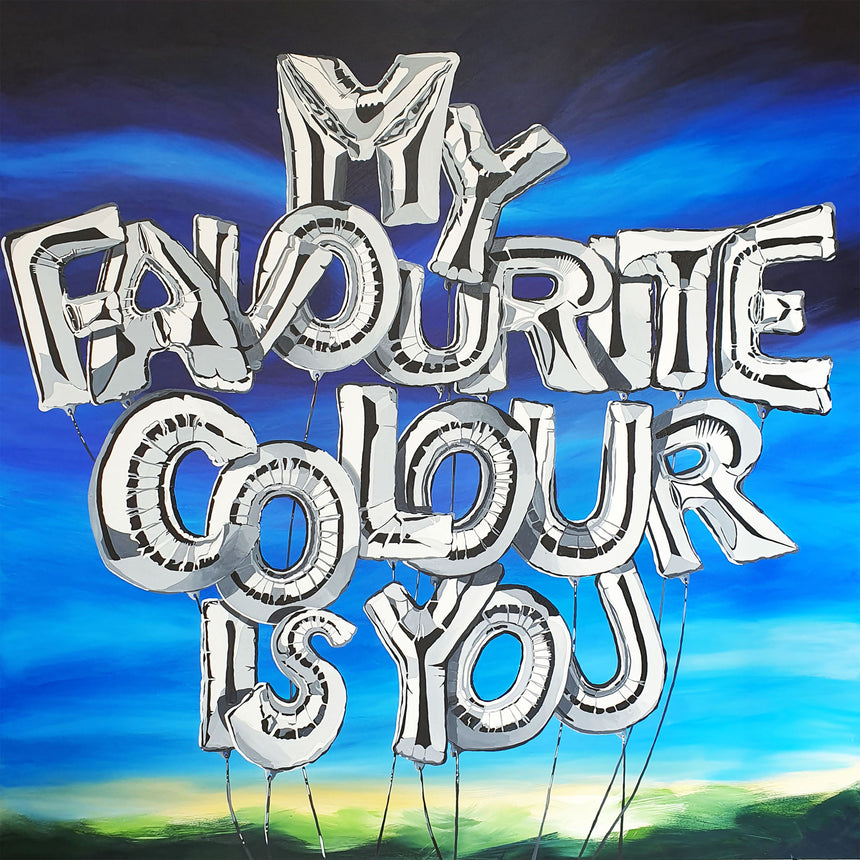 My Favourite Colour is You