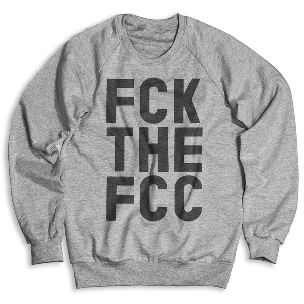 FCK THE FCC / Unisex Crew Neck Sweatshirt