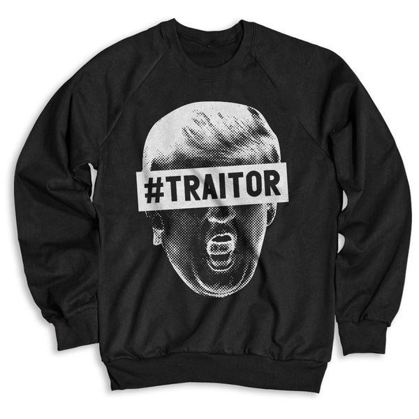 #TRAITOR / Unisex Crew Neck Sweatshirt
