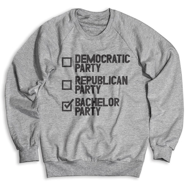 Bachelor Party / Unisex Crew Neck Sweatshirt