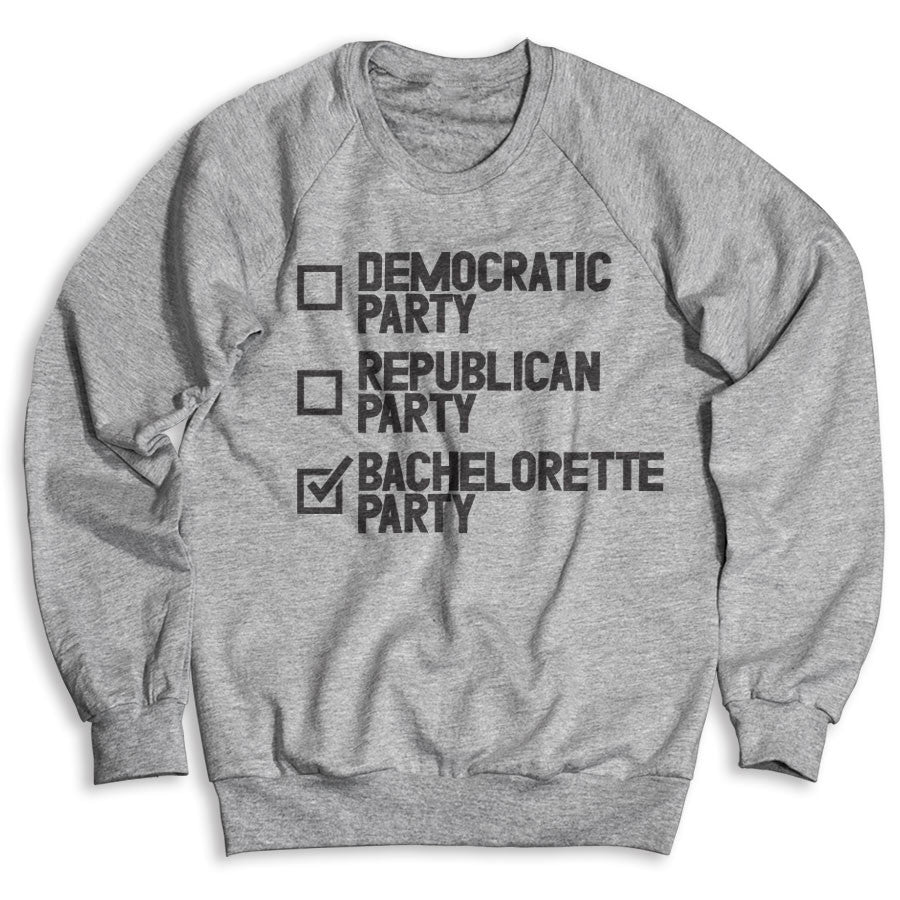 Bachelorette Party / Unisex Crew Neck Sweatshirt