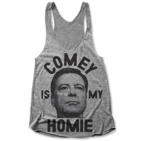 Comey Is My Homie / Womens Tank