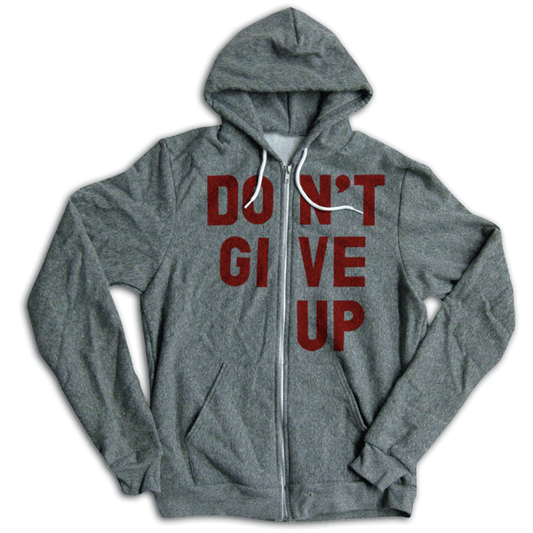 Don't Give Up Hoodie