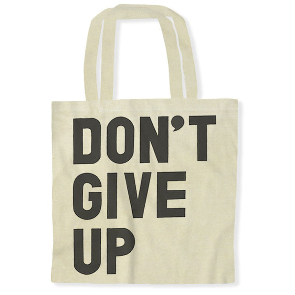 Don't Give Up / Tote Bags