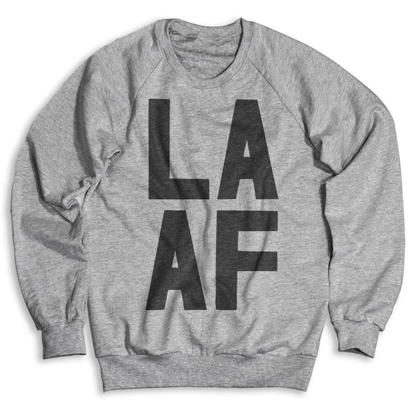 Los Angeles AF / Unisex Crew Neck Sweatshirt