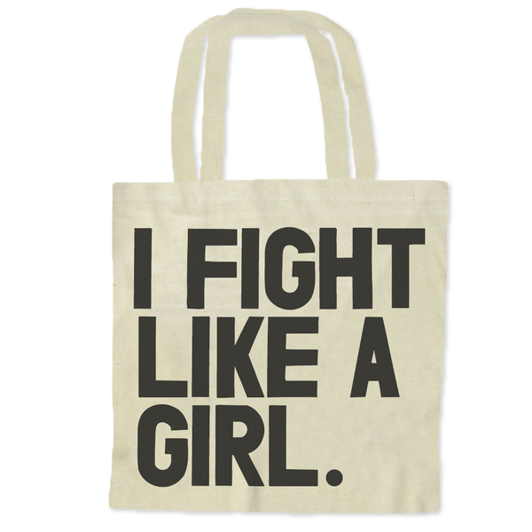 I Fight Like A Girl / Tote Bags