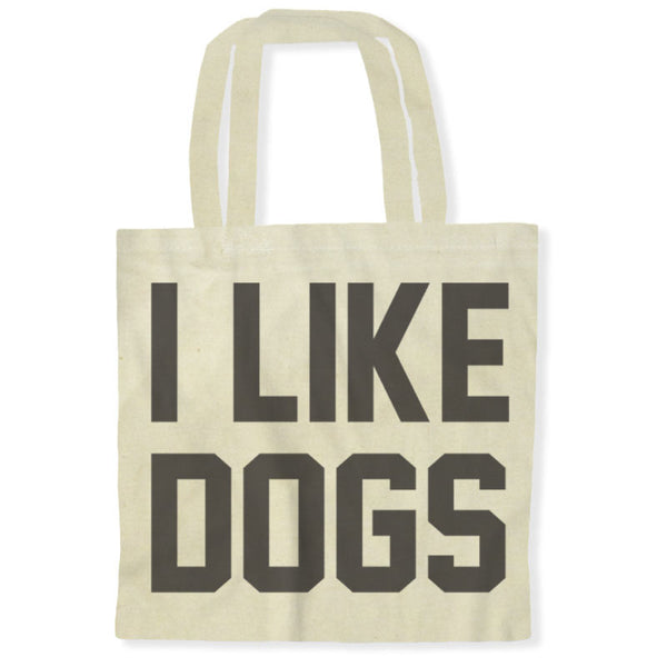 I like Dogs / Tote Bags