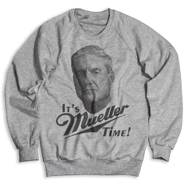 It's Mueller Time / Unisex Crew Neck Sweatshirt