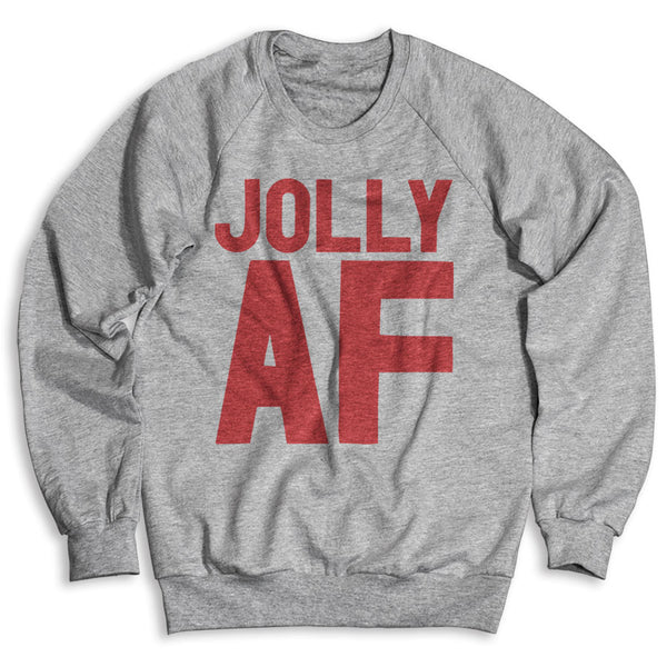 Jolly AF / Unisex Crew Neck Sweatshirt