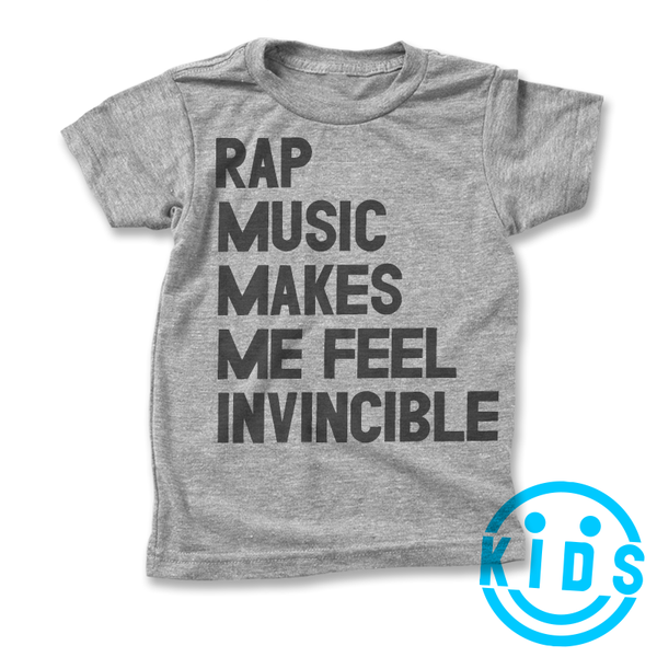 Rap Music Makes Me Feel Invincible / Kids