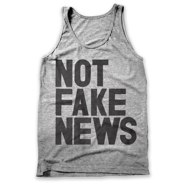 Not Fake News / Mens Tank