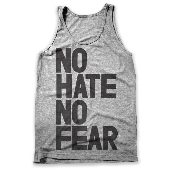 No Hate No Fear / Mens Tank