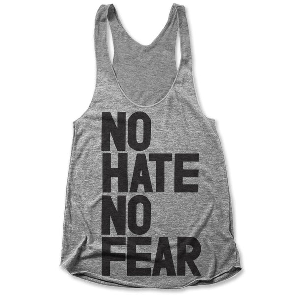 No Hate No Fear / Womens Tank